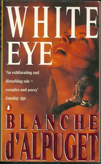 White Eye, by Blanche d'Alpuget