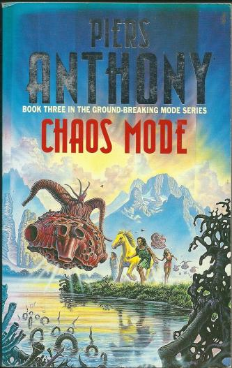 Chaos Mode, by Piers Anthony