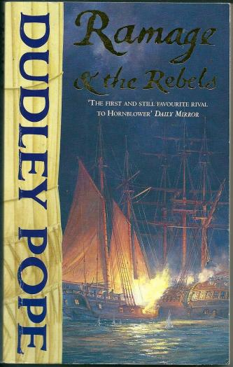 Ramage & the Rebels, by Dudley Pope