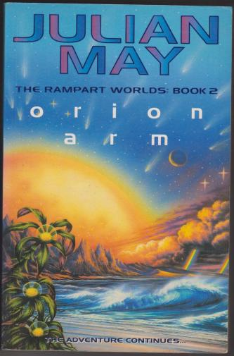Orion Arm, by Julian May. Rampart Worlds 2