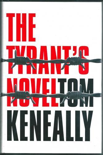 The Tyrant's Novel, by Tom Keneally