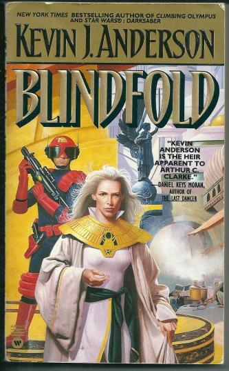Blindfold, by Kevin J Anderson