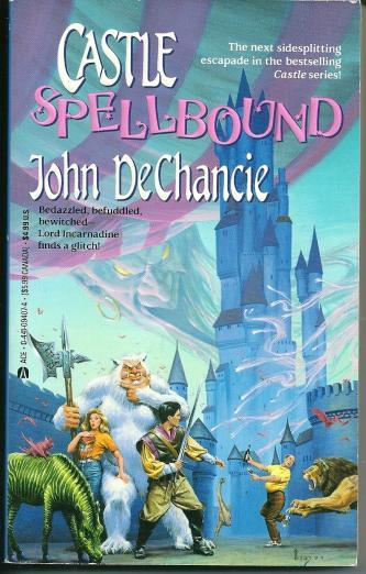 Castle Spellbound, by John DeChancie