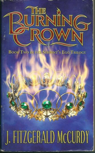 The Burning Crown, by J Fitzgerald McCurdy