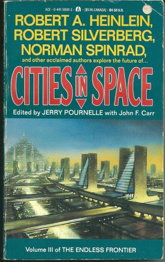 Cities in Space, edited by Jerry Pournelle & John F Carr